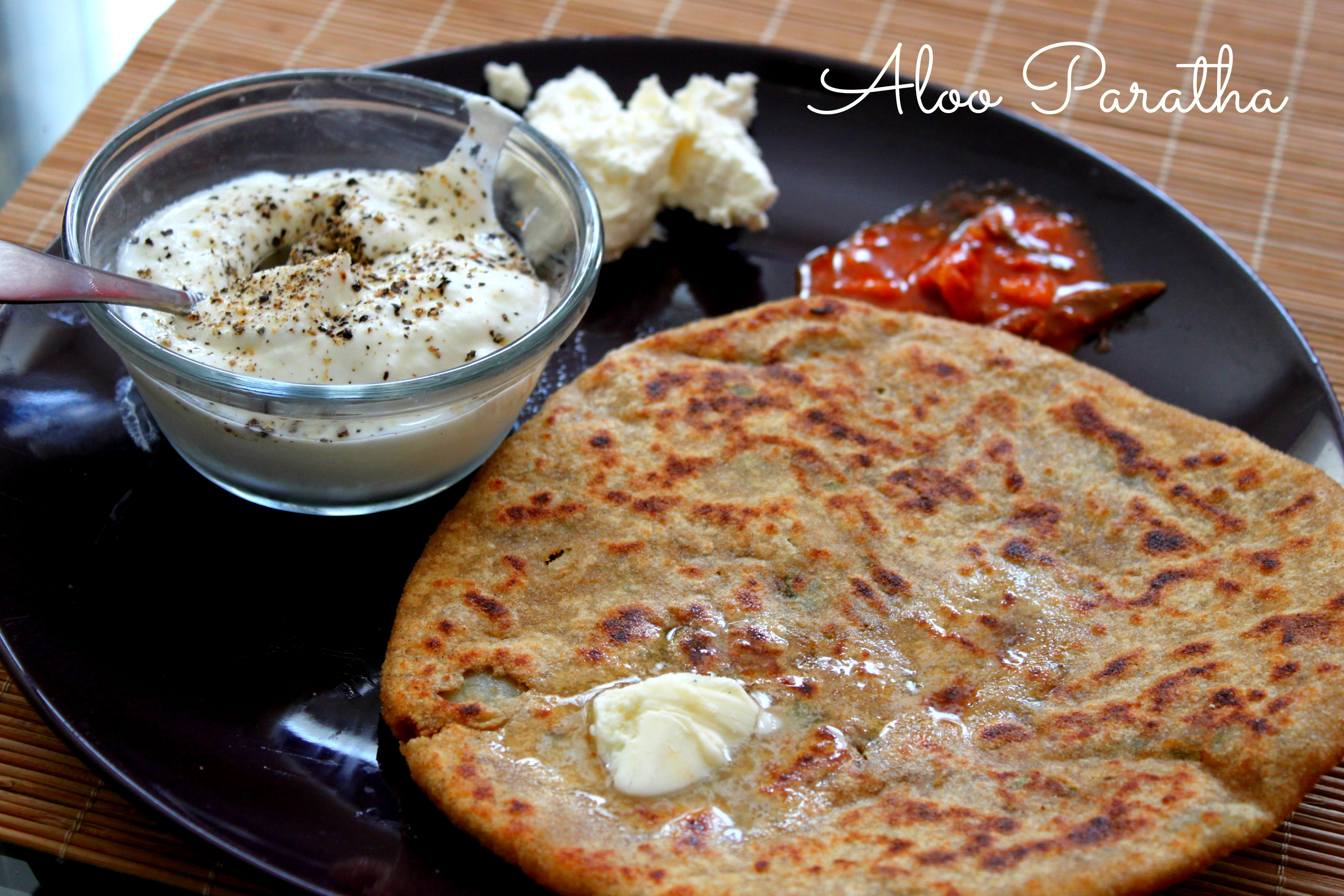 Aloo ka Paratha – Potato stuffed flatbread