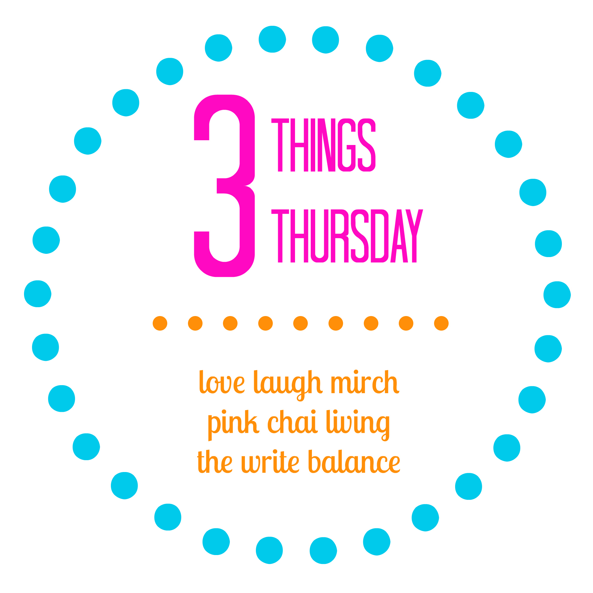 3 Things Thursday {Week 2}
