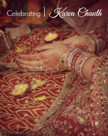 Celebrating Karva Chauth