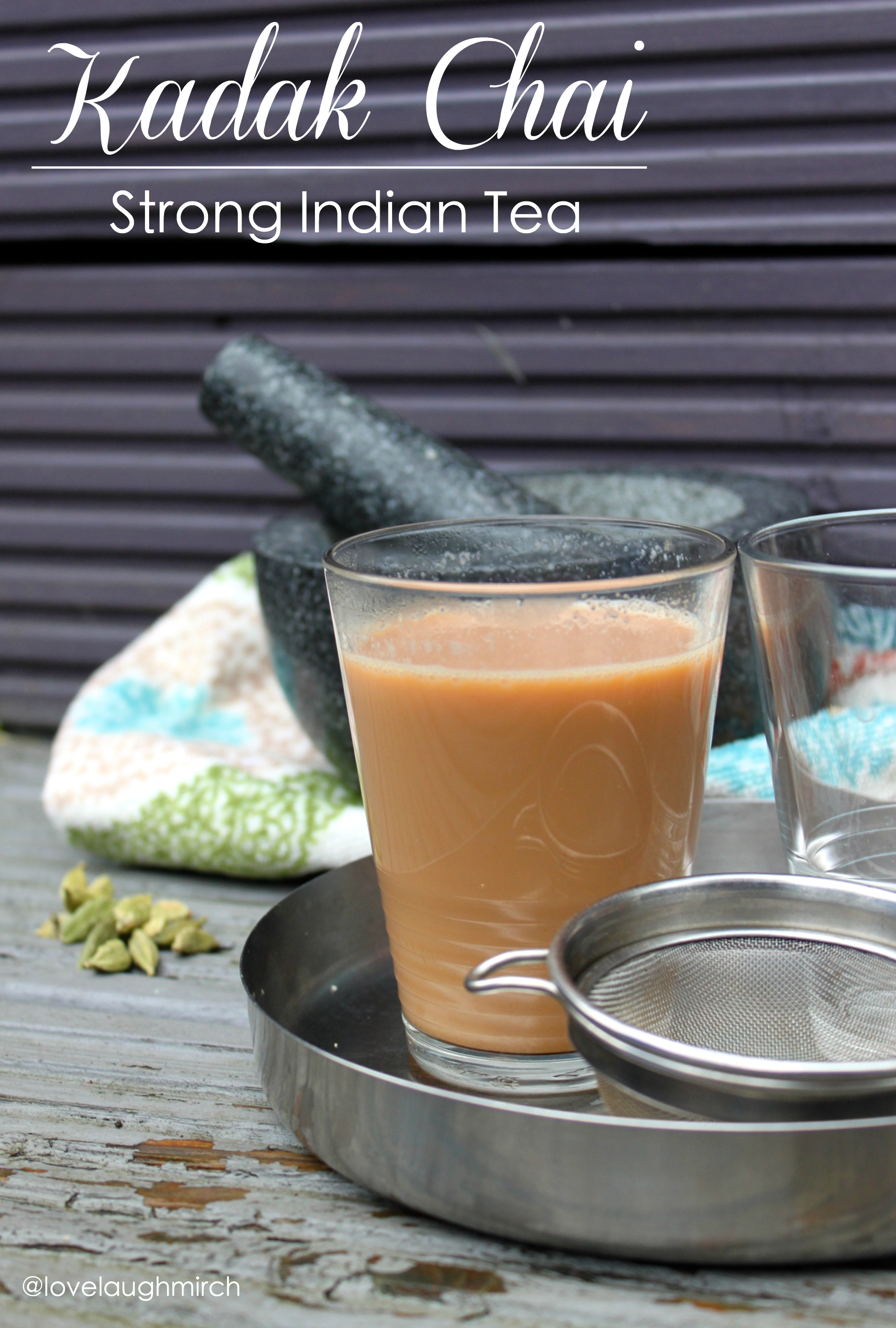 Kadak Chai | Strong Indian Tea